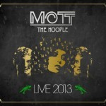 Album review: MOTT THE HOOPLE – Live 2013