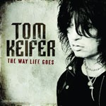 Album review: TOM KEIFER – The Way Life Goes