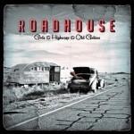Album review: ROADHOUSE – Gods & Highways & Old Guitars
