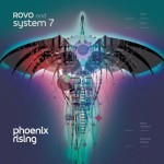 Album review: ROVO AND SYSTEM 7 – Phoenix Rising