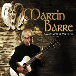 Album review: MARTIN BARRE – Away With Words