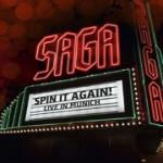 Album review: SAGA – Spin It Again Live In Munich