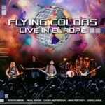 Album review: FLYING COLORS – Live In Europe