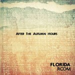 EP review: FLORIDA ROOM – After The Autumn Hours