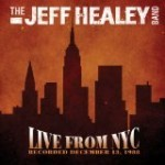 Album Review: JEFF HEALEY BAND – Live From NYC