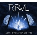 Album Review: RPWL – A Show Beyond Man And Time