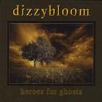 Album review: DIZZYBLOOM – Heroes For Ghosts/Oceans