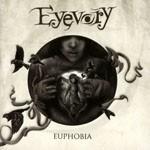 Album review: EYEVORY – Euphobia