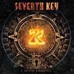 Album review: SEVENTH KEY- I Will Survive