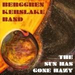 Album review: BERGGREN KERSLAKE BAND – The Sun Has Gone Hazy