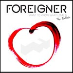 Album review: FOREIGNER – I Want To Know What Love Is – The Ballads