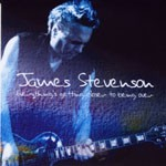 Album review: JAMES STEVENSON – Everything's Getting Closer To Being Over