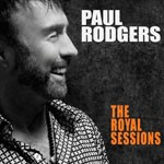 Album review: PAUL RODGERS – The Royal Sessions