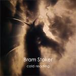 Album review: BRAM STOKER – Cold Reading