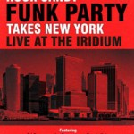Album review: ROCK CANDY FUNK PARTY – Takes New York, Live At The Iridium