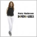 Album review: PATSY MATHESON – Domino Girls