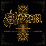 Album review: SAXON – St George's Day: Live In Manchester