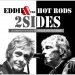 Album review: EDDIE & THE HOT RODS – 2 Sides