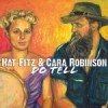 Album review: HAT FITZ & CARA ROBINSON – Do Tell