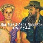 Album review: HAT FITZ & CARA ROBINSON – Do Tell
