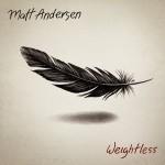 Album review: MATT ANDERSEN – Weightless