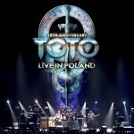 Album review: TOTO – 35th Anniversary Live In Poland