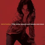Album review: CHRIS BRAIDE – Fifty Dollar Planets And Twenty Cent Stars