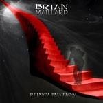 Album review: BRIAN MAILLARD – Reincarnation