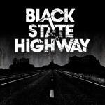 Album review: BLACK STATE HIGHWAY – Black State Highway