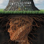 Album review: DAVID MIGDEN & THE TWISTED ROOTS – Animal & Man