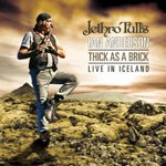 Album review: JETHRO TULL'S IAN ANDERSON – Thick As A Brick – Live In Iceland