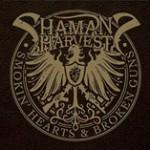 Album review: SHAMAN'S HARVEST – Smokin' Hearts & Broken Guns