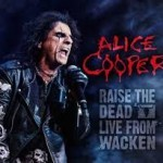 DVD review:  ALICE COOPER – Raise The Dead Live From Wacken