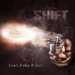 Album review:  SHIFT – Lead, Judge & Jury
