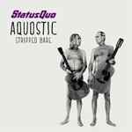 Album review: STATUS QUO – Aquostic (Stripped Bare)