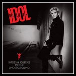 Album review: BILLY IDOL – Kings & Queens Of The Underground