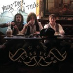 Album review: THE TEXAS FLOOD – Young Dogs, Old Tricks