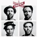 Album review: THE TREWS – The Trews