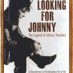 DVD review: Looking for Johnny – The Legend of Johnny Thunders