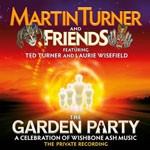 Album review: MARTIN TURNER AND FRIENDS – The Garden Party