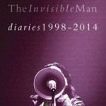 Book review: STEVE HOGARTH – The Invisible Man – Diaries 1998-2014 (Volume 2)