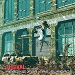 Album review: THE VAL – Heading For The Surface