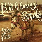 Album review: BLACKBERRY SMOKE – Holding All The Roses