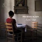 Album review: PHOENIX AGAIN – Look Out