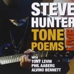 Album review: STEVE HUNTER – Tone Poems Live