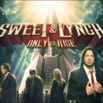 Album review: SWEET AND LYNCH – Only to Rise