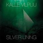 Album review: KALLE VILPUU – Silver Lining
