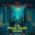 Album review: THE ROYAL PHILHARMONIC ORCHESTRA – Plays Prog Rock Classics