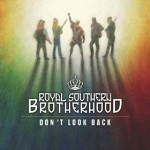 Album review: ROYAL SOUTHERN BROTHERHOOD – Don't Look Back