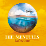 Album review: THE MENTULLS – Reflections